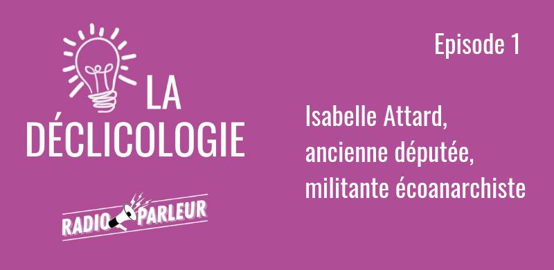 Déclicologie Isabelle Attard écologie anarchie