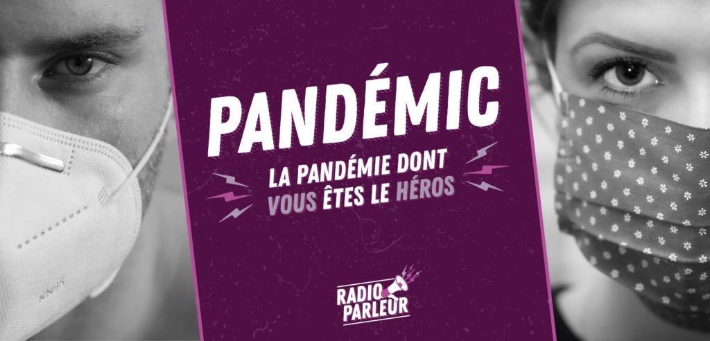 Pandémic, podcast de Pagaille
