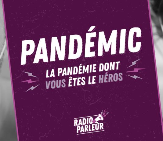 Pandémic, le podcast de Pagaille sur la pandémie de covid-19 dont vous êtes le héros