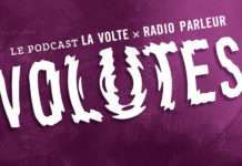 Volutes, le podcast Radio Parleur La Volte