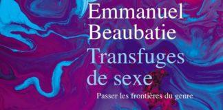 Emmanuel Beaubatie, Transfuges de sexe. classe sociale